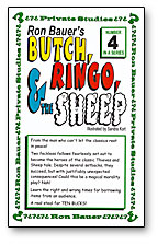 BUTCH, RINGO, & THE SHEEP