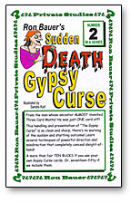 SUDDEN DEATH GYPSY CURSE