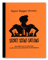 SECRET SCENT-SATIONS