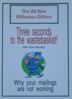 THREE SECONDS TO THE WASTEBASKET--WHY YOUR MAILING