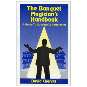 BANQUET MAGICIAN'S HANDBOOK--A GUIDE TO SUCCESSFUL