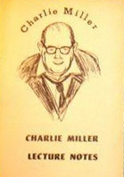 CHARLIE MILLER LECTURE NOTES