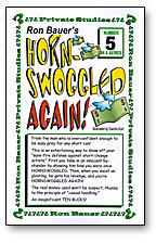 HORN-SWOGGLED AGAIN!