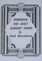 HANDBOOK FOR ADULT BANQUET SHOWS