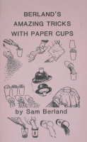 BERLAND'S AMAZING TRICKS WITH PAPER CUPS
