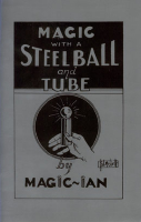 MAGIC WITH A STEEL BALL & TUBE