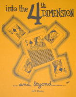 INTO THE 4TH DIMENSION & BEYOND