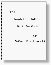 HUNDRED DOLLAR BILL SWITCH