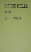 CHARLIE MILLER ON THE CARD INDEX