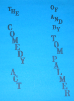 COMEDY ACT OF TOM PALMER