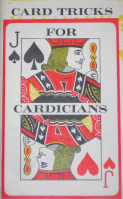 CARD TRICKS FOR CARDICIANS