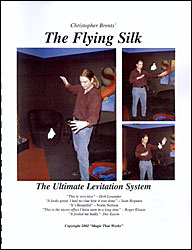 FLYING SILK--THE ULTIMATE LEVITATION SYSTEM