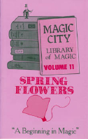LIBRARY OF MAGIC VOL. 11--SPRING FLOWERS