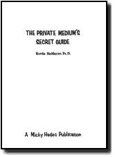 PRIVATE MEDIUM'S SECRET GUIDE