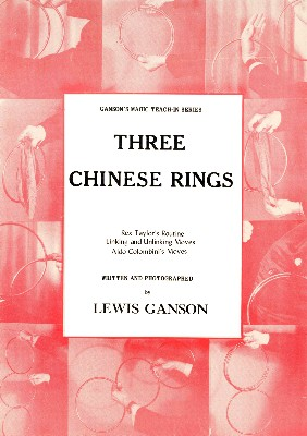 GANSON'S MAGIC TEACH-IN SERIES--THREE CHINESE RINGS