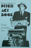 TOMMY WINDSOR'S PITCH ACT BOOK