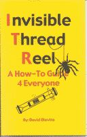 INVISIBLE THREAD REEL--A HOW TO GUIDE