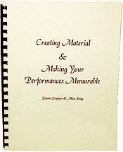 CREATING MATERIAL & MAKING PERFORMANCES MEMORABLE