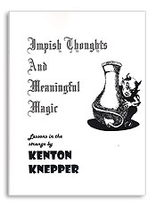 IMPISH THOUGHTS AND MEANINGFUL MAGIC