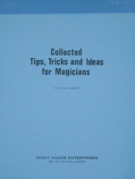 COLLECTED TIPS, TRICKS AND IDEAS FOR MAGICIANS