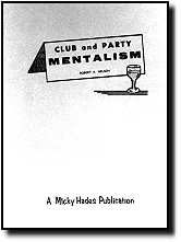 CLUB AND PARTY MENTALISM