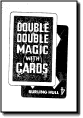 DOUBLE DOUBLE MAGIC WITH CARDS