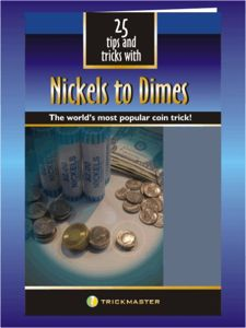 25 TIPS AND TRICKS WITH NICKELS TO DIMES