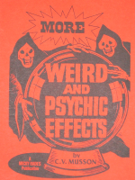 MORE WEIRD AND PSYCHIC EFFECTS