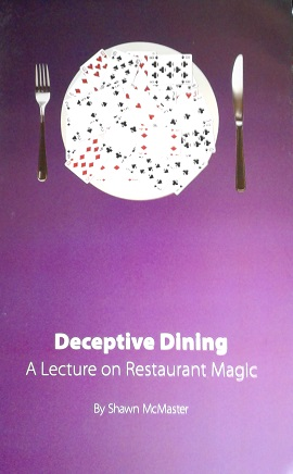 DECEPTIVE DINING--A LECTURE ON RESTAURANT MAGIC