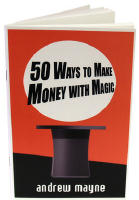 50 WAYS TO MAKE MONEY WITH MAGIC