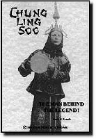CHUNG LING SOO--THE MAN BEHIND THE LEGEND