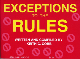 EXCEPTIONS TO THE RULES & RHETORICAL QUESTIONS