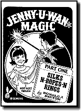 JENNY-U-WAN MAGIC PART 1: SILKS-N-ROPES-N-RINGS