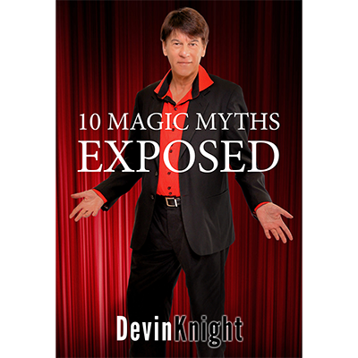 10 MAGIC MYTHS EXPOSED