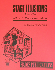 STAGE ILLUSIONS FOR THE 1, 2 OR 3 PERFORMER SHOW