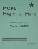 MORE MAGIC WITH MARK