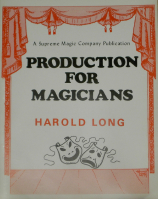 PRODUCTION FOR MAGICIANS