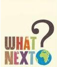 WHAT NEXT!