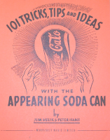 101 TRICKS, TIPS AND IDEAS WITH THE APPEARING SODA