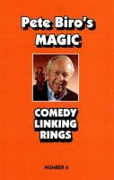 PETE BIRO'S MAGIC--COMEDY LINKING RINGS #6