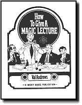 HOW TO GIVE A MAGIC LECTURE