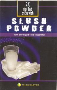 25 TIPS AND TRICKS WITH SLUSH POWDER
