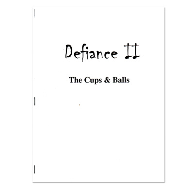 DEFIANCE II--THE CUPS & BALLS