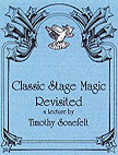 CLASSIC STAGE MAGIC REVISITED