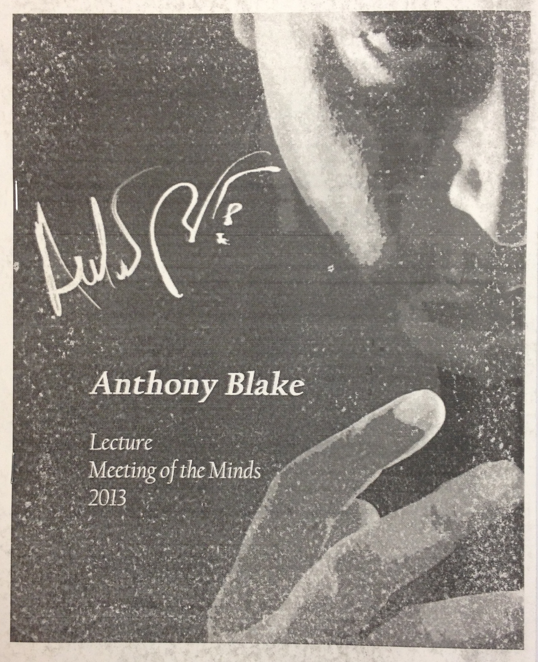 ANTHONY BLAKE LECTURE--MEETING OF THE MINDS