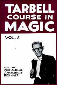 TARBELL COURSE IN MAGIC VOL. 8