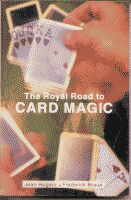 ROYAL ROAD TO CARD MAGIC--SOFTCOVER
