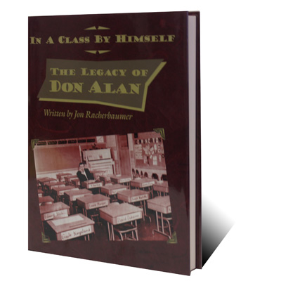 IN A CLASS BY HIMSELF--THE LEGACY OF DON ALAN