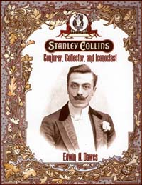 STANLEY COLLINS: CONJURER, COLLECTOR, AND ICONOCLA