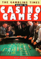 GAMBLING TIMES GUIDE TO CASINO GAMES